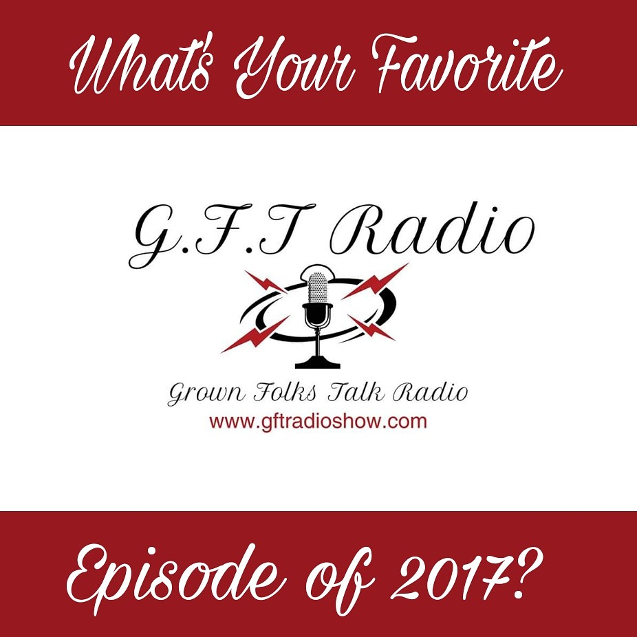 What s your favorite show grown folk talk radio - Your favorite show ...