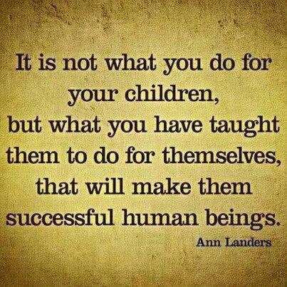 it-is-not-what-you-do-for-your-children-inspirational-parenting-quotes